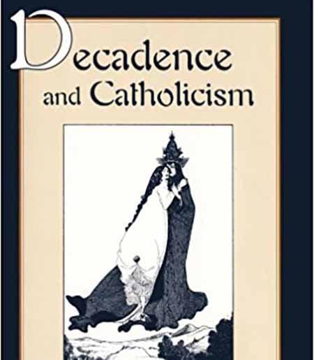Decadence and Catholicism book cover